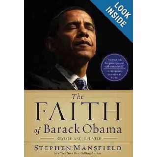 The Faith of Barack Obama Revised & Updated: Stephen Mansfield: Books