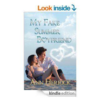 My Fake Summer Boyfriend eBook: Ann Herrick: Kindle Store