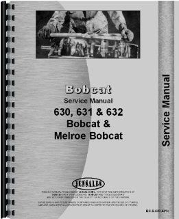 Bobcat 631 Chassis Only Service Manual : Everything Else
