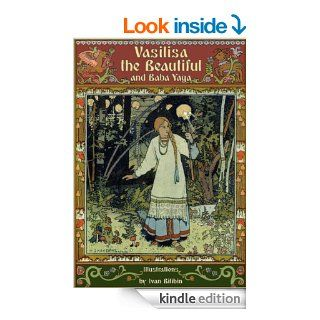 Vasilisa the Beautiful and Baba Yaga (Fairy eBooks)   Kindle edition by Alexander Afanasyev, Marie Michelle Joy, Ivan Bilibin. Children Kindle eBooks @ .