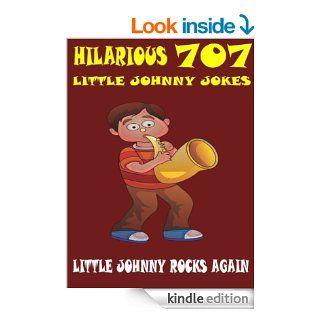 Jokes Little Johnny Jokes : 707 Hilarious Little Johnny Jokes eBook: Sham: Kindle Store