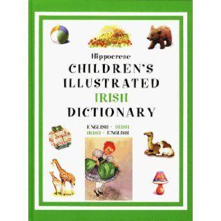 The Children's Illustrated Irish Dictionary English Irish/Irish English John Borthwick 9780781807135  Kids' Books