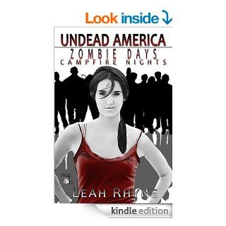 Zombie Days, Campfire Nights (Undead America Book 1)   Kindle edition by Leah Rhyne. Science Fiction & Fantasy Kindle eBooks @ .