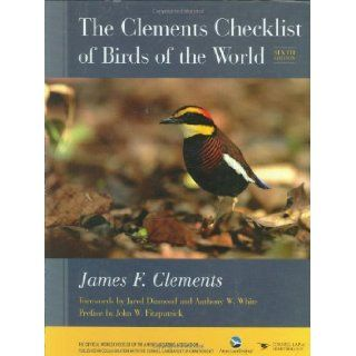 The Clements Checklist of Birds of the World: James F. Clements, Jared Diamond, Anthony W. White, John W. Fitzpatrick: Books