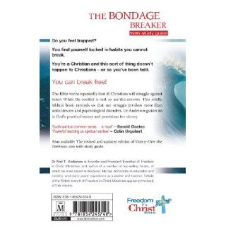 The Bondage Breaker: With Study Guide: Dr Neil T Anderson: 9781854245748: Books