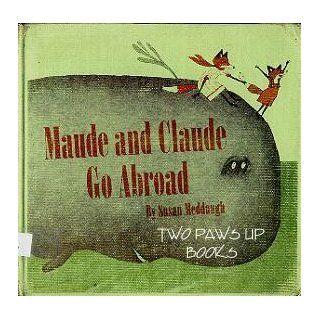 Maude and Claude Go Abroad Susan Meddaugh 9780395291627  Children's Books