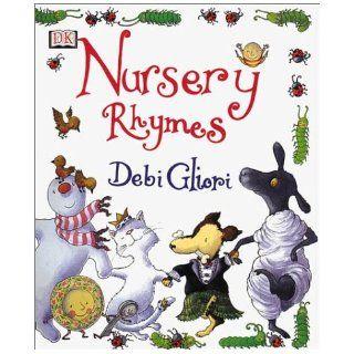 DK Book of Nursery Rhymes Debbie Gliori 0635517066784 Books