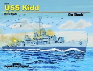 Squadron Signal Publications USS Kidd On Deck Book Toys & Games