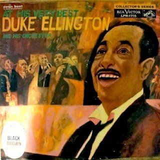 Duke Ellington: At His Very Best Released 1959 Jack The Bear, Concerto For Cootie, Harlem Air Shaft Across The Tracks Blues, Chloe, Royal Garden Blues Warm Valley, Ko Ko, Black, Brown and Beige Creole Love Call, Transblucency: Music