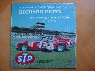 RICHARD PETTY I've Never Been Scared In A Race Car: Music