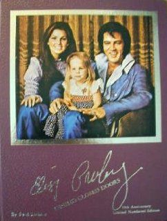 Elvis Presley Behind Closed Doors/10th Anniversary Limited Numbered Edition (9780961602741) Paul Lichter Books