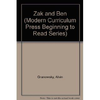 Zak and Ben (Modern Curriculum Press Beginning to Read Series): Alvin Granowsky, Craig L. Tweedt, Joy Ann Tweedt, Alvin Granowksy, Michael L. Denman: 9780813656618: Books