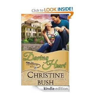 Daring Heart (New Beginnings, Book 2)   Kindle edition by Christine Bush. Religion & Spirituality Kindle eBooks @ .