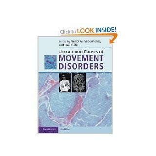 Uncommon Causes of Movement Disorders: 9780521111546: Medicine & Health Science Books @