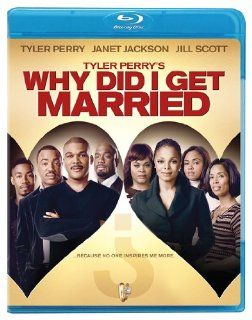 Tyler Perry's Why Did I Get Married? [Blu ray]: Tyler Perry, Janet Jackson, Sharon Leal, Malik Yoba, Jill Scott, Richard T. Jones, Tasha Smith, Michael Jai White, Denise Boutte, Lamman Rucker, Keesha Sharp, Kaira Akita, Toyomichi Kurita, Joseph P. Geni