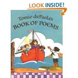 Tomie dePaola's Book of Poems: Tomie dePaola: 9780399215407:  Children's Books