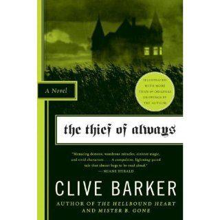 Thief of Always Clive Barker, Kris Oprisko, Gabriel Hernandez 9781600107139 Books