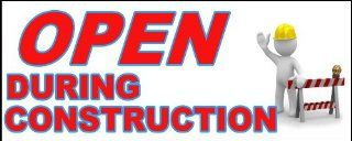 "OPEN During Construction Banner   Indoor/Outdoor Vinyl Banner 18"" x 48"" (1.5 ft x 4 ft): Toys & Games"
