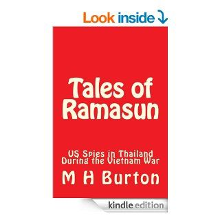 Tales of Ramasun (US Spies in Thailand During the Vietnam War) eBook: M.H. Burton, R.R. BURTON: Kindle Store