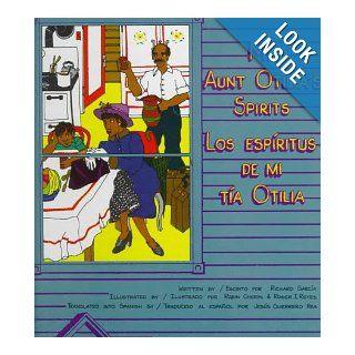 My Aunt Otilia's Spirits = Los esp�ritus de mi t�a Otilia (Fifth World Tales): Richard Garcia, Roger I. Reyes, Jesus Guerrero Rea: 9780892390298: Books
