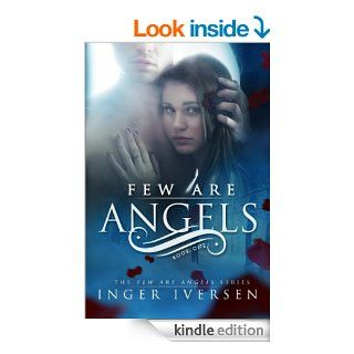 Few Are Angels(Volume 1)   Kindle edition by Inger Iversen. Science Fiction & Fantasy Kindle eBooks @ .