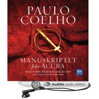 Manuskriptet fr�n Accra [Manuscript Found in Accra] (Audible Audio Edition) Paulo Coelho, Magnus Roosmann Books