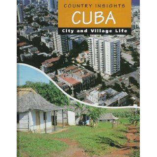 Cuba (Country Insights) Marion Morrison 9780817247966 Books