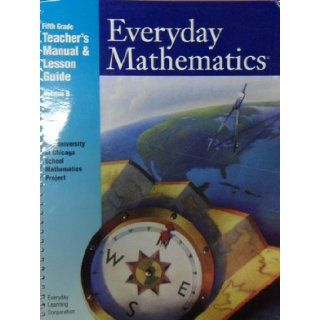 Everyday Learning Corporation: Everyday Mathematics Fifth Grade Teachers Manual & Lesson Guide Volume A 5th Grade (Everyday Mathematics): Everday Learning Corporation: 9781570395062: Books
