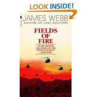 Fields of Fire eBook: James Webb: Kindle Store