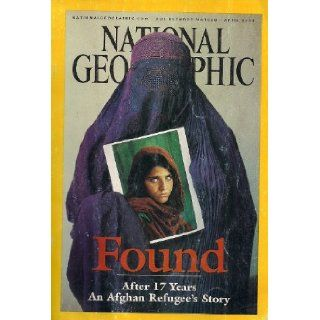 National Geographic, Found After 17 Years (An Afghan Refugee's Story, volume 201 num. 4) Books