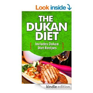 The Dukan Diet Includes Dukan Diet Recipes To Get Started Immediately eBook A.J. Parker Kindle Store