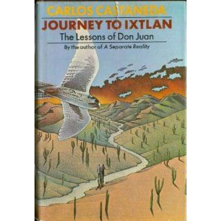 Journey to Ixtlan: Carlos Castaneda: 9780671213992: Books