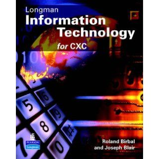 CXC Information Technology Colour Edition: J Blair, R Birbal: 9780582827905: Books