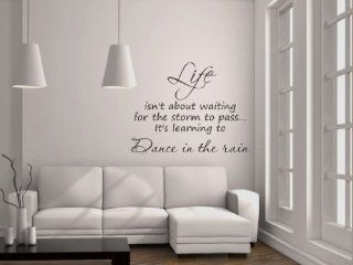 Life Isn't About Waiting For The Storm To Pass Vinyl Wall Decal   Decorative Wall Appliques
