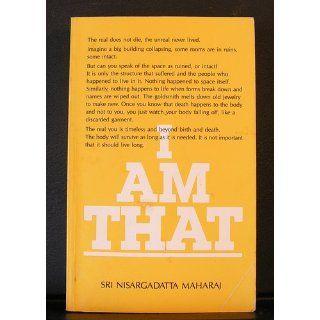 I Am That: Talks with Sri Nisargadatta Maharaj: Nisargadatta Maharaj, Sudhaker S. Dikshit, Maurice Frydman: 9780893860226: Books