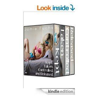 Kept, Taken, Controlled, and Released: I've Become His Dirty Little Secret (Kept, Taken, Controlled. Book 0)   Kindle edition by Jamie Fuchs. Literature & Fiction Kindle eBooks @ .