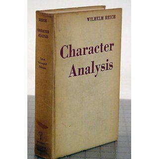 Character Analysis: Wilhelm Reich, Theodore P. Wolfe: Books