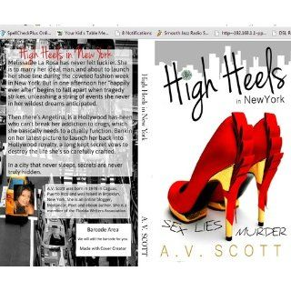High Heels in New York (Volume 1): A V Scott: 9781490454313: Books