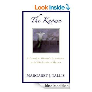 The Known   Kindle edition by Margaret Tallis, Eva Hunter. Biographies & Memoirs Kindle eBooks @ .