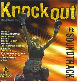Knockout the Soundtrack: This Is My House By Sheila E, Neither One of Us By Brenda Doumani, Bad Mama Jama By Brother X, At My Best By Robin S, Droppin' Blows By Shon tee, Don't Mess with Me By Tata Vega, Hielo Y Fuego By Olga Tanon, Knockout By Spa