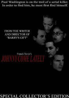 Johnny Come Lately: Francis Xavier, Irv Becker, Johnny Alonso, Lance Irwin, Genevieve Grant: Movies & TV
