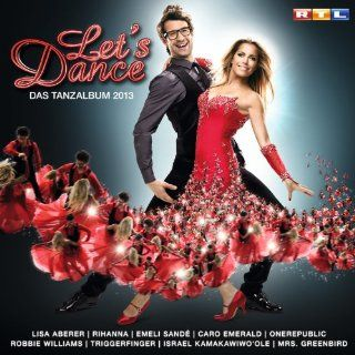 Lets Dance Das Tanzalbum 2013: Music