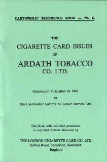 Cigarette Card Issues of Ardath Tobacco Co.Ltd.: E. Gurd: 9780903790215: Books