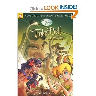 Disney Fairies Graphic Novel #4: Tinker Bell to the Rescue (Disney Fairies (Quality Papercutz)): Paola Mulazzi, Augusto Machetto, Giulia Conti, Gianluca Barone, Emilio Urbano, Elisabetta Melaranci, Andrea Greppi: 9781597072007:  Children's Books