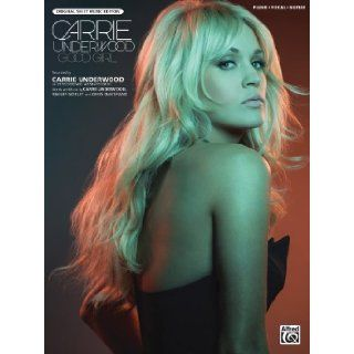 Good Girl: Piano/Vocal/Guitar (Sheet) (Original Sheet Music Edition): Carrie Underwood, Ashley Gorley, Chris DeStefano: 9780739090701: Books