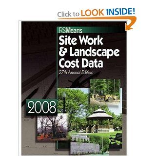 Site Work & Landscape Cost Data (Means Site Work and Landscape Cost Data) Eugene R. Spencer, Christopher Babbitt, Ted Baker, Barbara Balboni 9780876290545 Books
