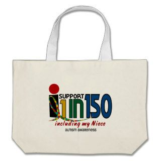 I Support 1 In 150 & My Niece AUTISM AWARENESS Canvas Bags