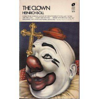 The Clown: Heinrich B�ll, Leila Vennewitz: 9780380003334: Books