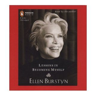 Lessons in Becoming Myself: Ellen Burstyn: 9780143059080: Books