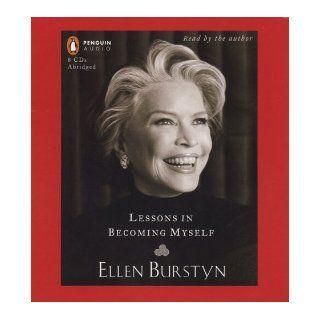 Lessons in Becoming Myself: Ellen Burstyn: 9780143059080: Books